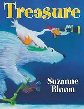 Goose and Bear Stories: Treasure by Suzanne Bloom (2007, Picture Book)