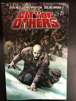 CITY OF OTHERS  S Niles & B Wrightson (2008) Dark Horse Comics TPB VG+/FINE- 1st
