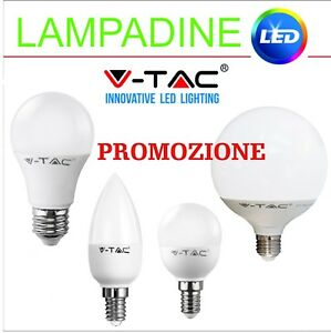 LAMPADINE LAMPADA LED ATTACCO E27,E14 SFERA,CANDELA,GOCCIA 4W,6W,10W,15W V-TAC