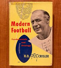 MODERN FOOTBALL: Fundamentals and Strategy by H.O. Fritz Crisler (HC/DJ) 1949