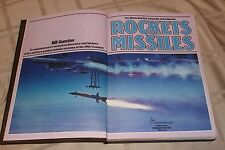 The Illustrated Encyclopedia of the World's Rockets & Missiles by Bill Gunston