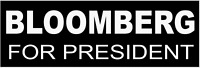 MICHAEL BLOOMBERG FOR PRESIDENT 2020 BUMPER STICKER DECAL ANTI-TRUMP