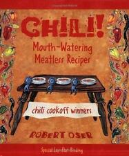 Chili! Mouthwatering, Meatless Recipes by Oser, Robert
