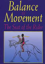 Balance in Movement: The Seat of the Rider, Dietze, Susanne Von Hardback Book