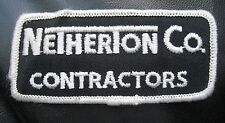 NETHERTON CONTRACTOR  EMBROIDERED SEW ON  PATCH COMPANY ADVERTISING UNIFORM