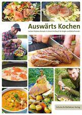 Auswärts Kochen Buch- Leckere Outdoor Rezepte Kochbuch für Angler & Naturfreunde