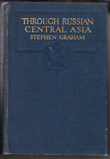 THROUGH RUSSIAN CENTRAL ASIA. BY STEPHEN GRAHAM. 1916. HARDCOVER