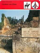 FICHE CARD Le Massacre d'Oradour-sur-Glane Village Haute-Vienne 1944 WWI 90s