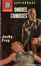 Arabesque Espionnage 459 - Jacky Fray - Ombres chinoises