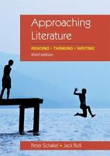 Approaching Literature: Reading + Thinking + Writing