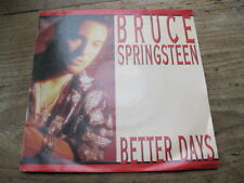 """EX  BRUCE SPRINGSTEEN - Better Days / Tougher than the rest - 7"""" single"""