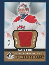 CAREY PRICE 2012-13 SP GAME USED AUTHENTIC FABRICS GOLD #29/31 NO AF-CP  33569