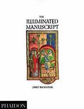 The Illuminated Manuscript by Janet Backhouse (Paperback, 1994)