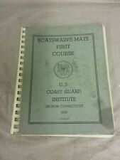 Vintage 1959 U. S. Coast Guards Boatswain's Mate First Course Manual/Textbook