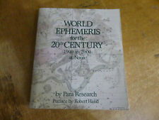 Astrology World Ephemeris For The 20th Century 1900 to 2000 Book Para Research