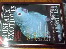 ?µ Revue des Oiseaux Exotiques n°272 Amazone front bleu Mandarin Pyrrhura Molina