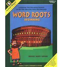 Word Roots: Beginning - Learning the Building Blocks of Better Spelling and Voc