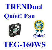 Quiet! TRENDnet TEG-160WS TEG-448WS Fan, 1x Sunon MagLev Low noise fan