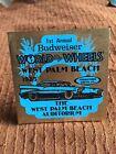 "1st Annual World of Wheels West Palm Beach 2 1/2"" x 2 1/2"" Budweiser 1985"