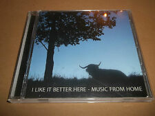 "V/A "" I LIKE IT BETTER HERE ~ MUSIC FROM HOME "" RARE FOLK CD ALBUM EXCELLENT"