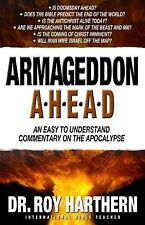Armageddon Ahead: An Easy to Understand Commentary on the Apocalypse
