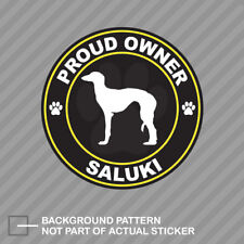 Proud Owner Saluki Sticker Decal Vinyl dog canine pet