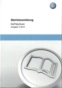 VW GOLF SPORTSVAN Betriebsanleitung 2014 2015 Bedienungsanleitung Handbuch BA