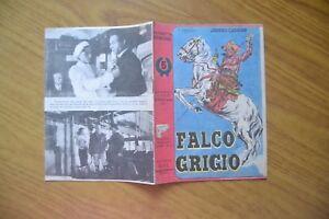 FUMETTO FALCO GRIGIO N. 5 EDITRICE AVE suppl. al N. 3 IL VITTORIOSO 1947