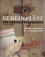 Geheimpläne des Zweiten Weltkrieges, Strategien und Vorhaben Militärbuch