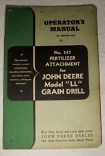 Vintage John Deere Drill Model LL Fertilizer Attachment Operator Owner Manual