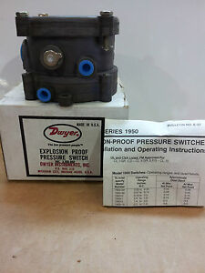 DWYER SERIES 1950 EXPLOSION-PROOF PRESSURE SWITCH *LOOK NEW*