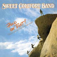 SWEET COMFORT BAND - HOLD ON TIGHT: 30th ANNIV ED (2009, Digipak CD) Xian Rock