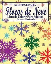 Flocos de Neve Livro de Colorir Para Adultos ( Em Letras Grandes) (Paperback or