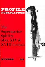 SPITFIRE XIV & XVIII: PROFILE #246/ 32 PAGES + A3 IN COLOUR/ NEW PRINT FACSIMILE