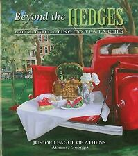Beyond the Hedges by The Junior League of Athens Go With Good Food Dawgs Bulldog