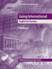 Going International. Workbook: English for Tourism. A topic-based upper-intermed