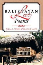 Balikbayan Love Poems by Dalila G. Agtani and William S. Labtis (2013,...