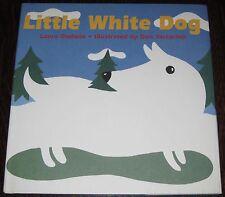 LITTLE WHITE DOG 1st/1st HC Children's Book Signed by DAN YACCARINO
