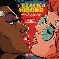 CLINT MANSELL - BLACK MIRROR: SAN JUNIPERO (ORIGINAL SCORE)   VINYL LP NEW!