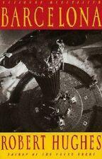 Robert Hughes~BARCELONA~SIGNED 1ST/DJ~NICE COPY