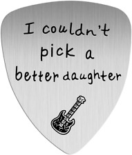 Guitar Pick, I Couldn't Pick A Better Daughter, Anniversary Gift From Dad Mom Ch
