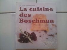 Eric Alain et Jacques BOSCHMAN La cuisine des BOSCHMAN une histoire de famille
