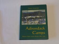 Adirondack Camps: Homes Away from Home, 1850-1950 (Adirondack Museum Books), Cra