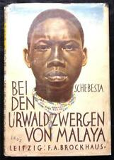 Bei Den Urwaldzwergen Von Malaya by P. Schebesta HC/DJ 1927 w Map Illustrated