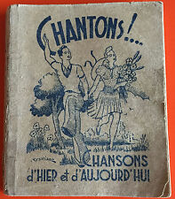 CHANTONS CHANSONS D'HIER ET D'AUJOURD'HUI 1945
