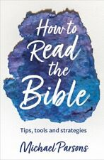 How to Read the Bible ... so that it makes a difference 9780857468093