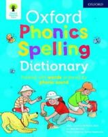 Oxford Phonics Spelling Dictionary by Roderick Hunt 9780192777218 | Brand New