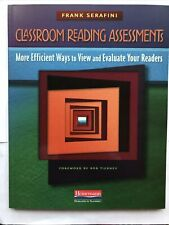 Classroom Reading Assessments : More Efficient Ways to View and Evaluate Your...