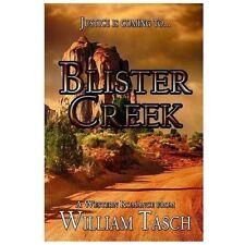 Blister Creek by Tasch, William