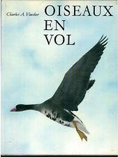 VAUCHER CHARLES OISEAUX EN VOL MARGUERAT 1962 ANIMALI UCCELLI ZOOLOGIA